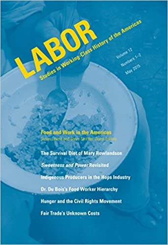 Food and Work in the Americas: Steve Striffler, Susan Levine