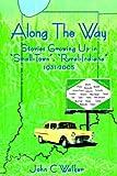 Along the Way, John C. Walker, 1425902731