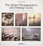 img - for Master Photographer's Lith Printing Cour book / textbook / text book