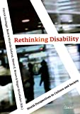 Rethinking Disability: World Perspectives in Culture and Society (Second Edition)