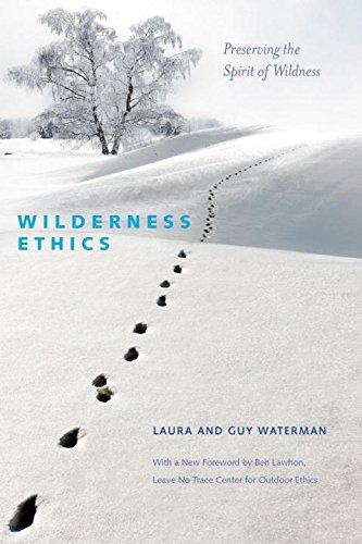 Download Wilderness Ethics: Preserving the Spirit of Wildness ebook