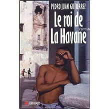 Le Roi de La Havane