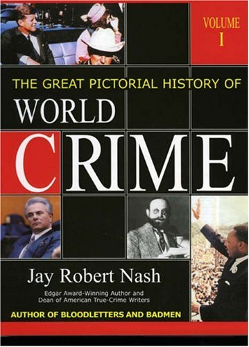 The Great Pictorial History of World Crime (2 Volumes)