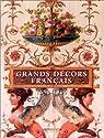 Les Grands Décors français du XVIIe au XVIIIe siècles par Pons
