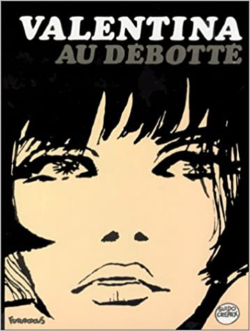 Réseau de téléchargement gratuit de livres électroniques Valentina - 3 : Valentina au débotté en français PDF 2737653118