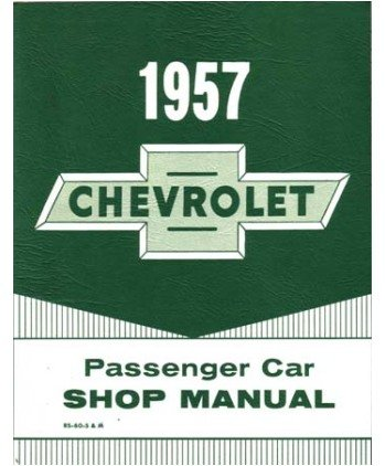 (1957 Chevrolet Bel Aire Shop Service Repair Manual Book Engine)