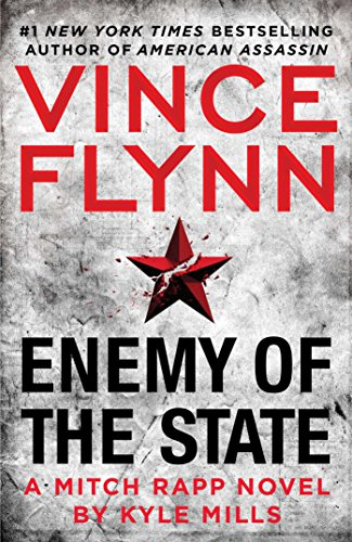 Enemy of the State by Vince Flynn, Kyle Mills