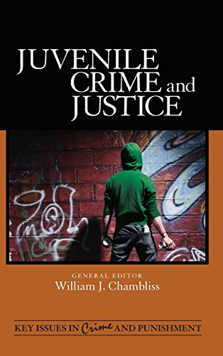 Juvenile Crime and Justice (Key Issues in Crime and Punishment)