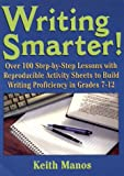 Writing Smarter, Keith T. Manos, 0876284357
