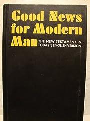 Good News for Modern Man: The New Testament…