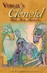 Vergil's Aeneid: Hero War Humanity