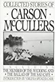 Collected Stories of Carson McCullers, Carson McCullers, 0395442435