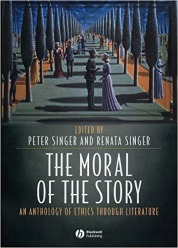 Book The Moral of the Story: An Anthology of Ethics Through Literature
