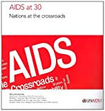 AIDS At 30, UNAIDS Staff, 9291738956