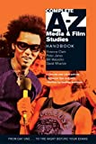 img - for Complete A-Z Media & Film Studies Handbook by Vivienne Clark (2007-05-25) book / textbook / text book