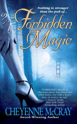 Forbidden Magic (Magic Series, Book 1)