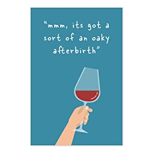 Funny Michael Scott Wine Tasting Quote Art Print - Its Got A Sort Of An Oaky Afterbirth - The Office TV Show Quote