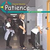 Patience, Lucia Raatma, 0736805087