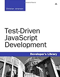 Test Driven JavaScript Development (Developer's Library)