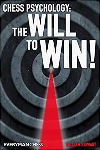 Chess Psychology: The Will to Win! (Everyman Chess)