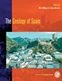 The Geology of Spain, Wes Gibbons, 1862391106