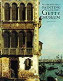 Masterpieces of Painting in the J. Paul Getty Museum, Burton B. Fredericksen, 0892363266
