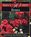 Taylor's 50 Best Roses, , 0395873347
