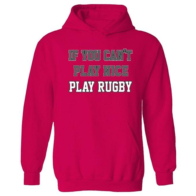 Para hombre If You Cant Play Nice texto sudadera con capucha y balón de Rugby: Amazon.es: Ropa y accesorios