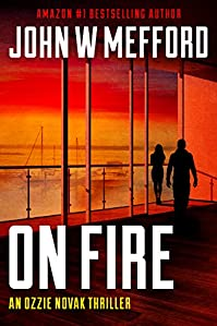 On Fire by John W. Mefford ebook deal