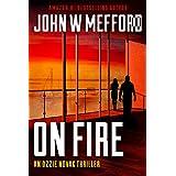 ON Fire (An Ozzie Novak Thriller, Book 5) (Redemption Thriller Series 17)