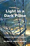 Light in a Dark Place, Darryl Schoon, 0964923831
