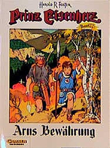 Prinz Eisenherz, Bd.22, Arns Bewährung Taschenbuch – 1999 Hal Foster Arns Bewährung Carlsen 355171522X