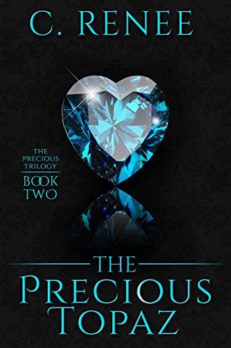 The Precious Topaz (The Precious Trilogy Book -