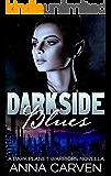 Darkside Blues: SciFi Alien Romance (Dark Planet Warriors Book 4.5)