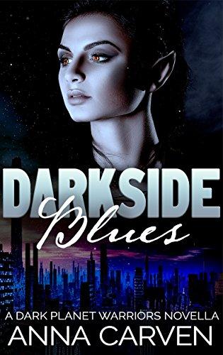 Darkside Blues: (Dark Planet Warriors Book 4.5)