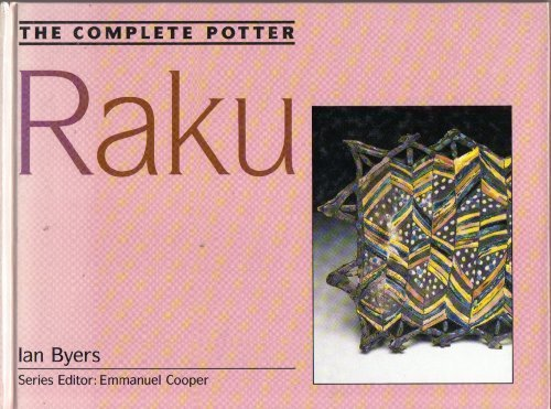 The Complete Potter: Raku