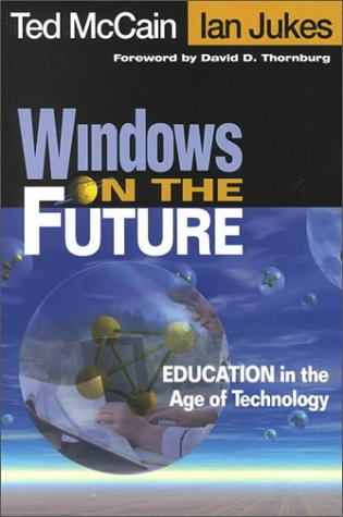 Windows on the Future: Education in the Age of Technology