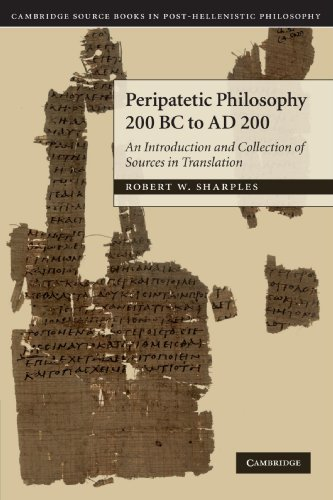 - Peripatetic Philosophy, 200 BC to AD 200: An Introduction and Collection of Sources in Translation (Cambridge Source Books in Post-hellenistic Philosophy)