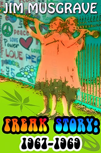 Book: Freak Story - 1967-1969 by Jim Musgrave