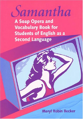 samantha-a-soap-opera-and-vocabulary-book-for-students-of-english-as-a-second-language