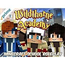 Wildthorne Academy (Minecraft School Roleplay)