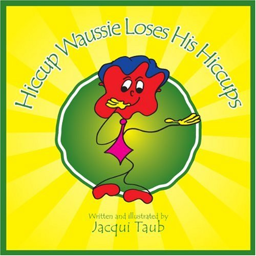 Hiccup Waussie Loses His Hiccups (Book & Audio CD) pdf epub
