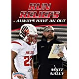 Run Reliefs - Always Have an Out