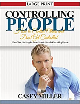how to handle a controlling person