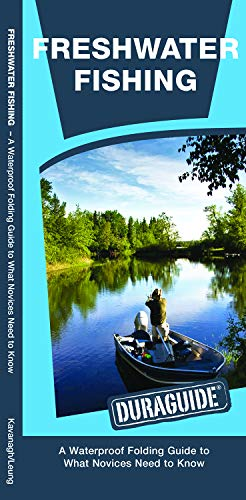 - Freshwater Fishing: A Waterproof Folding Guide to What Novices Need to Know (Outdoor Skills and Preparedness)
