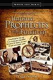 Unusual Prophecies Being Fulfilled - Book Six (Prophetic Series)