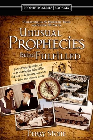 Unusual Prophecies Being Fulfilled - Book Six (Prophetic (Unusual Stone)