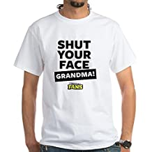 CafePress Shut Your Face Grandma! From Impract White T-Shirt - 100% Cotton T-Shirt, White