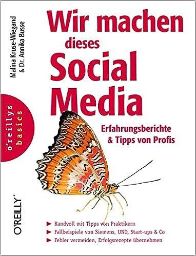 Cover des Buchs: Wir machen dieses Social Media: Erfahrungsberichte & Tipps von Profis
