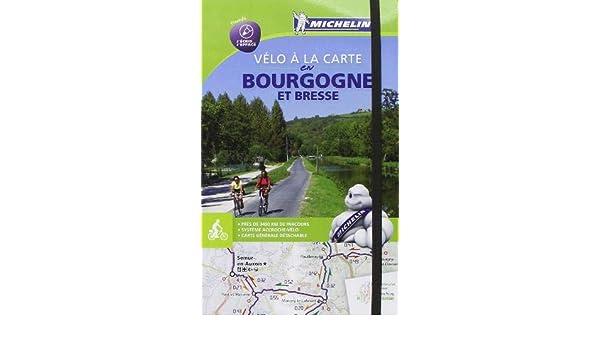 Carte Bourgogne Michelin.Velo La Carte En Bourgogne Et Bresse Cycling Map Michelin
